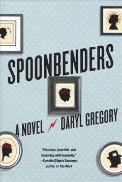 SpoonbendersCover